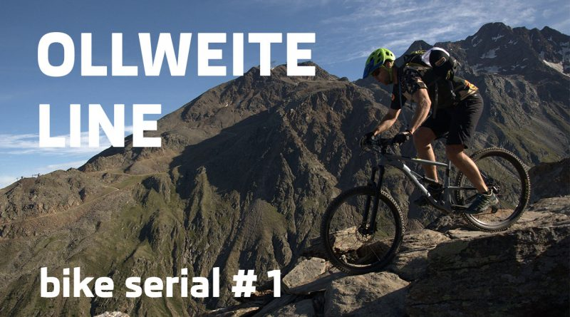 OLLWEITE line trail v Rakúsku |bike serial #1