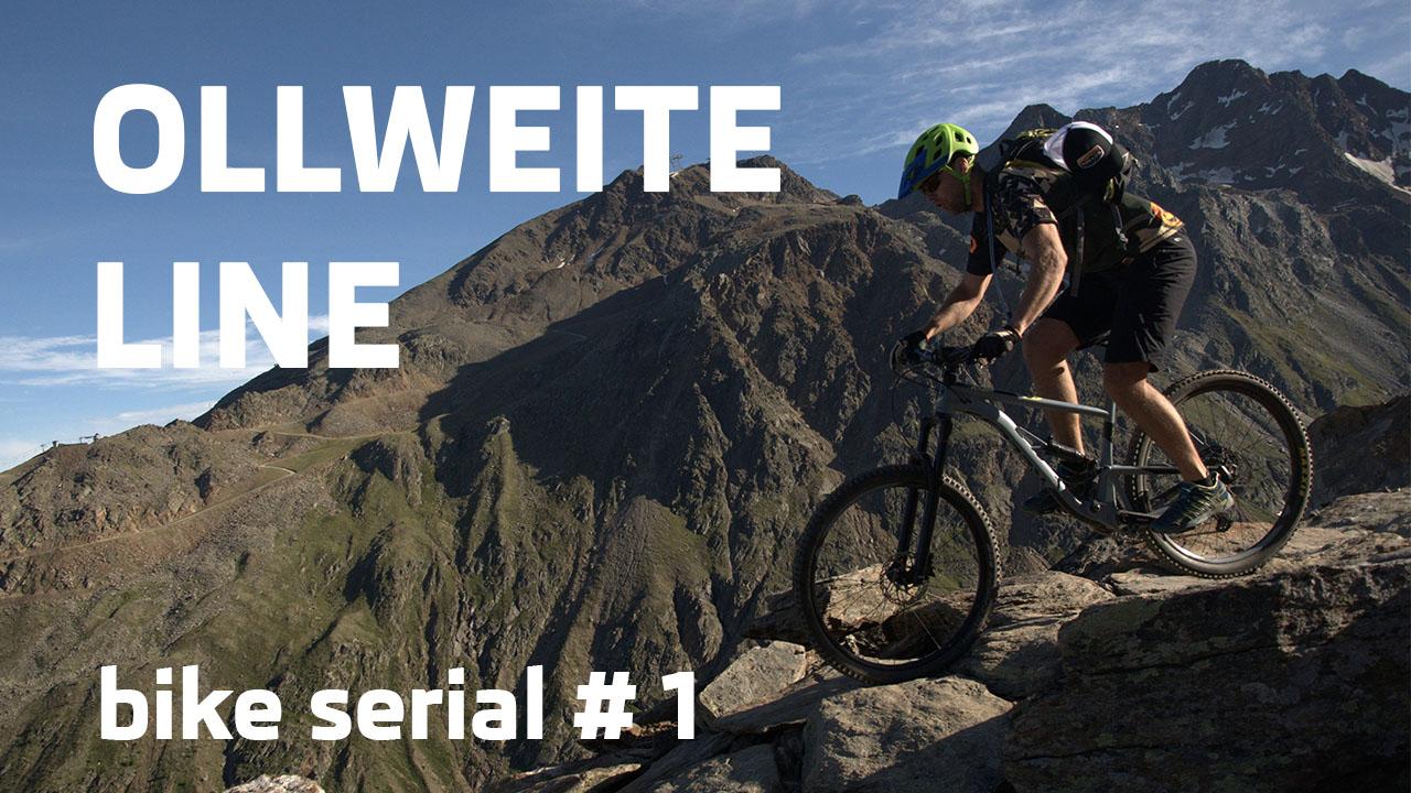 OLLWEITE line trail v Rakúsku |bike serial #1