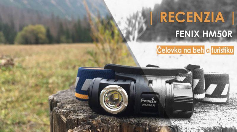 Outdoor recenzia čelovka Fenix HM50R