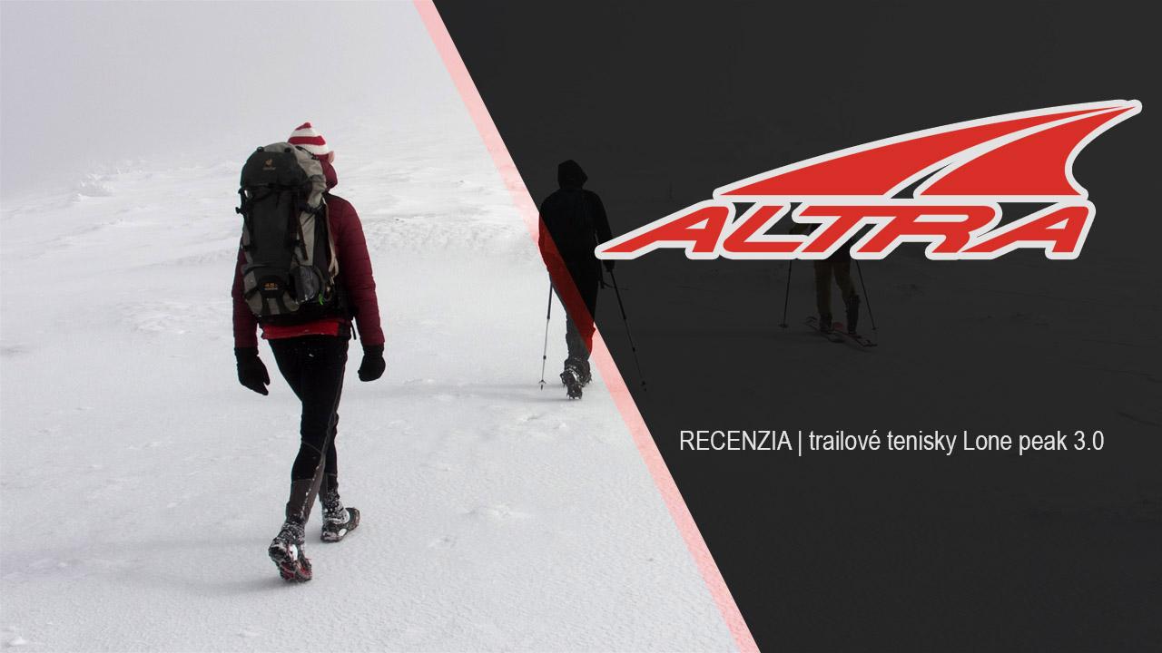 Expresky z hôr 57 - Recenzia: Altra Lone Peak 3.0